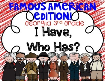 Famous Americans I Have, Who Has? Test Prep