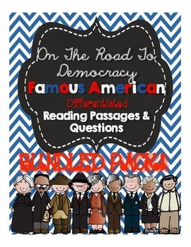 Famous Americans Differentiated Reading Passages & Questions {BUNDLED!}