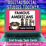 Famous Americans Digital Social Studies Toothy® Task Cards