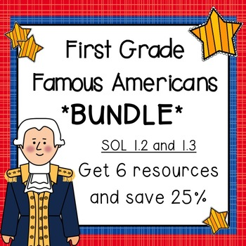 Famous Americans First Grade BUNDLE