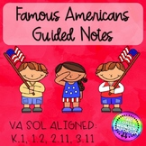 Famous Americans Guided Notes with Differentiation