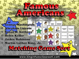 Famous Americans: Helen Keller, Jackie Robinson, etc. Matching Game Sort
