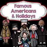 Famous Americans & Holidays