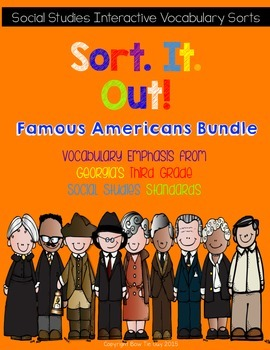 Famous Americans Interactive Vocabulary Sorts