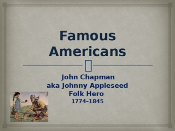 Famous Americans - Johnny Appleseed
