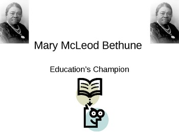 Famous Americans Mary McLeod Bethune Powerpoint