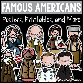 Famous Americans {Posters, Printables, and More}