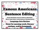Famous Americans Sentence Editing- Printable
