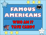Famous Americans Task Cards and Research Activity