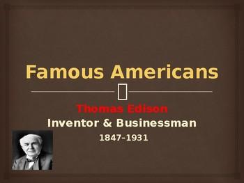 Famous Americans - Thomas Edison