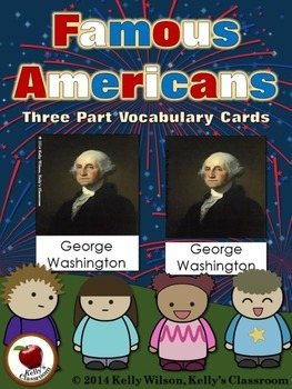 Famous Americans Three Part Vocabulary Cards