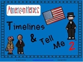 Famous Americans: Timelines and Tell Me 2