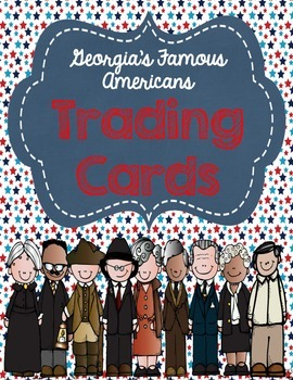 Famous Americans Trading Cards