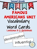 Famous Americans Unit Vocabulary Word Cards for Louisiana