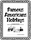 Famous Americans and Holidays Interactive Notebook