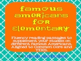 Famous Americans for Elementary Fluency Passages