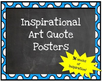 Inspirational Quotes by Famous Artists (36 Weeks of Inspirational Posters!)