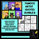 Famous Artist Quotes with Coloring Pages Bundle B