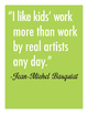 Famous Artist Quotes for the Art Classroom