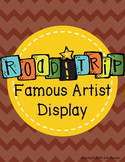 Art Road Trip: Famous Artist Display and Bulletin Board