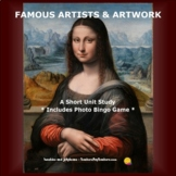 Famous Artists & Artwork - Art History & Appreciation Unit Study with Bingo game