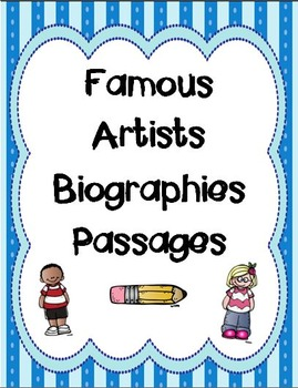 Famous Artists Biography Passages