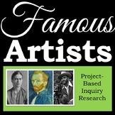 Famous Artists - Inquiry Research Project - Independent Printable Workbook