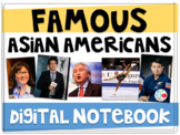 Famous Asian Americans: Digital Notebook (Distance Learning)