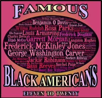 Famous Black Americans:  Eleven to Twenty