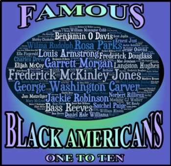 Famous Black Americans: One to Ten