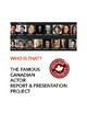 Famous Canadian Actor Research and Presentation Report