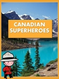 Famous Canadians - Superhero Biography Project