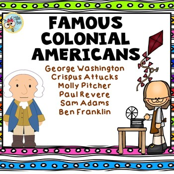 Colonial America - Famous Colonial Americans