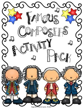 Famous Composers Activity FUN Pack - A Worksheet Collection For Elem. Music Room