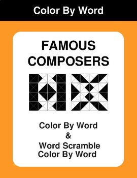 Famous Composers - Color By Word & Color By Word Scramble Worksheets