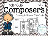 Famous Composers Coloring & Review Mini-Books