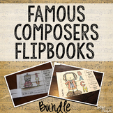 Famous Composers Flipbook Bundle
