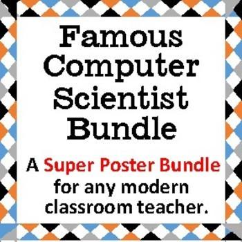 Computer Science Bundle  A poster bundle of famous computer scientists.