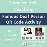Famous Deaf Person QR Code Activity - ASL Lesson