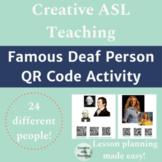 Famous Deaf Person QR Code Activity - ASL Lesson
