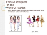 Famous Designers In The World Of fashion