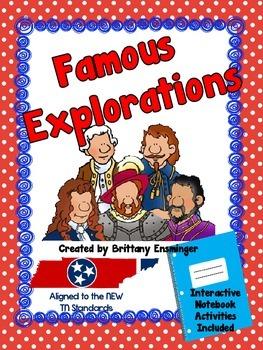 Famous Explorations and Explorers (NEW TN Social Studies Standards)