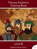 Famous Explorers Coloring Book-Level B