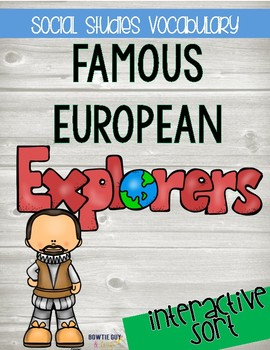 Famous Explorers Sort {Differentiated Interactive Notebook Activity}