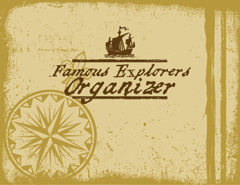 Famous Explorers Organizer