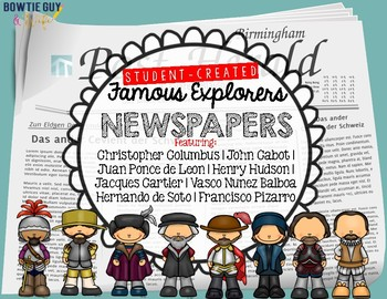 Famous Explorers Student Created Newspapers