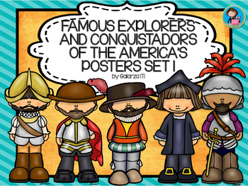 Famous Explorers and Conquistadors of the America's  Posters set 1