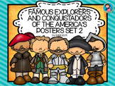 Famous Explorers and Conquistadors of the America's Posters set 2