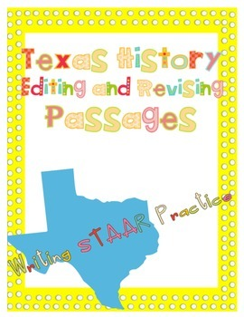 Famous Explorers of Texas Land Editing and Revising STAAR Passage Practice