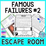 Famous Failures #2 ESCAPE ROOM: A Growth Mindset Activity
